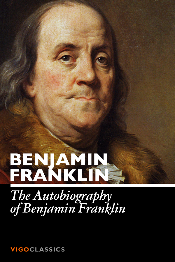 the biography of benjamin franklin Benjamin franklin facts: benjamin franklin (1706-1790) was a leader of america's revolutionary generation his character and thought were shaped by a blending of puritan heritage, enlightenment philosophy, and the new world environment.
